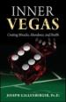 Inner Vegas - Creating Miracles, Abundance & Health
