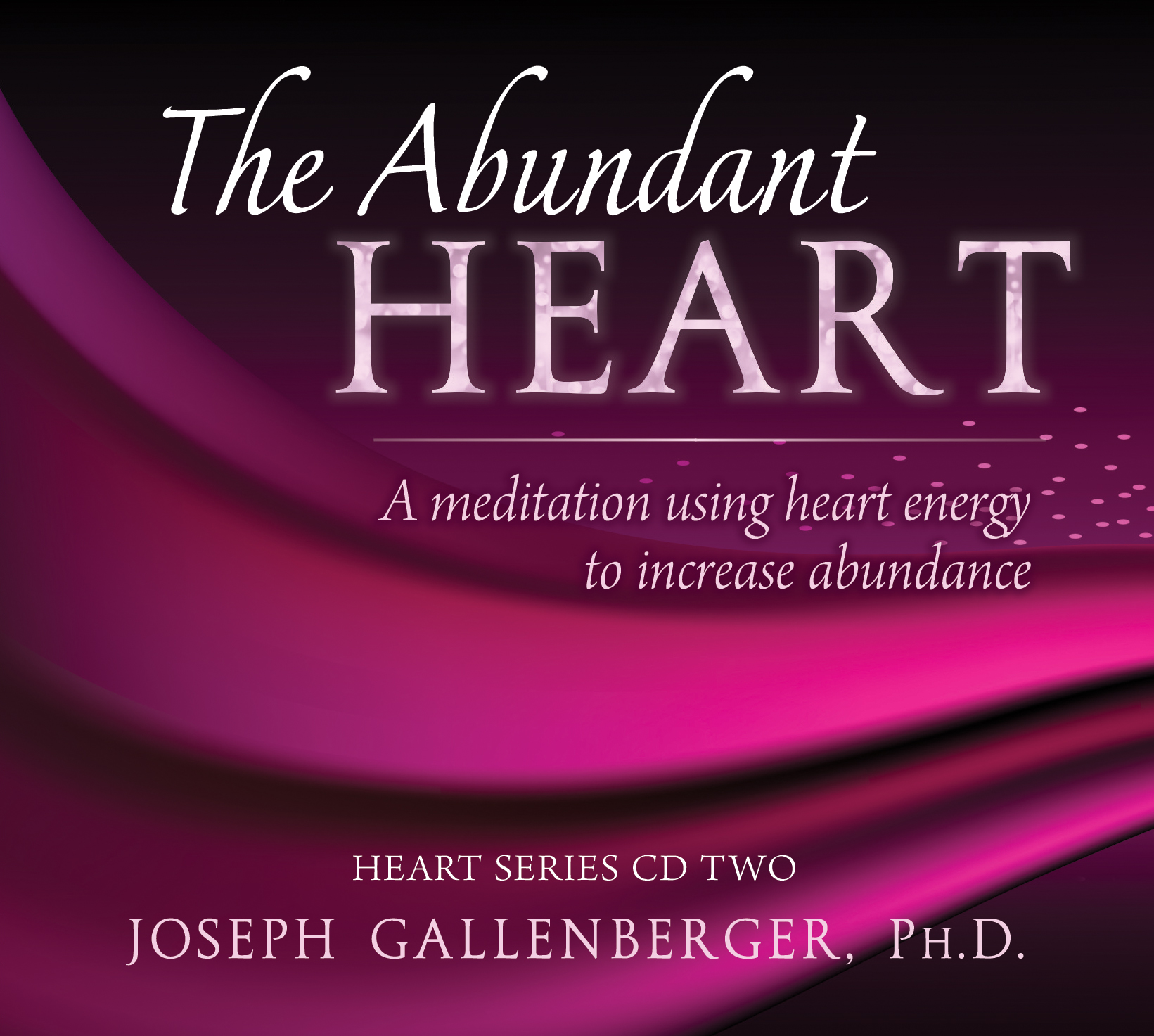 The Abundany Heart