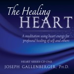 The Healing Heart - A meditation using heart energy for profound healing of self and others